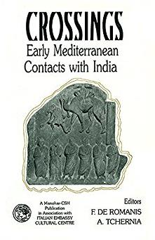 Crossings: Early Mediterranean Contacts with India