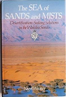 The Sea of Sands and Mists: Desertification : Seeking Solutions in the Wahi ...