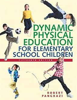 Dynamic Physical Education for Elementary School Children (15th Edition)