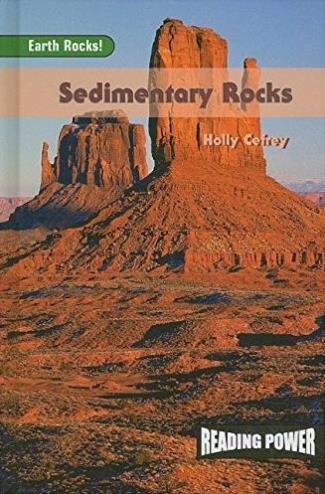Sedimentary Rocks: Earth Rocks! (Reading Power: Earth Rocks)