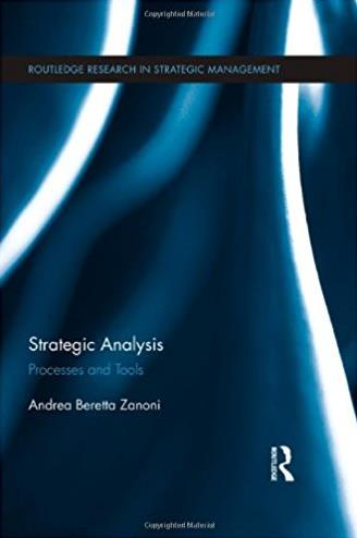Strategic Analysis: Processes and Tools (Routledge Research in Strategic Ma ...