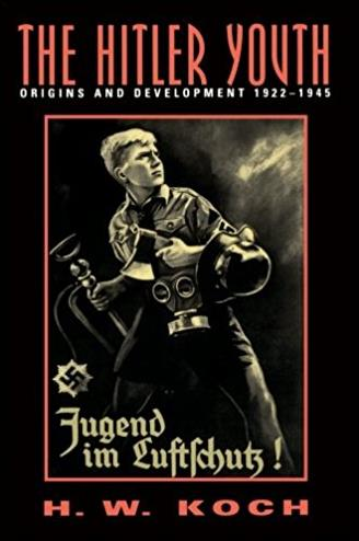 The Hitler Youth: Origins and Development 1922-1945