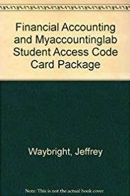 Financial Accounting and MyAccountingLab Student Access Code Card Package