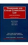Trademark and Unfair Competition Law, Cases and Materials, 4th, 2010 Supple ...