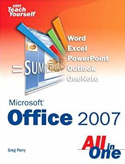 Sams Teach Yourself Microsoft Office 2007 All in One
