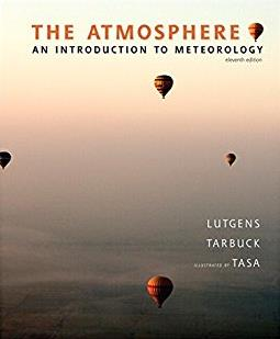 The Atmosphere: An Introduction to Meteorology (11th Edition)
