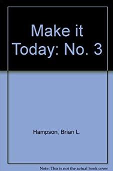 Make it Today: No. 3