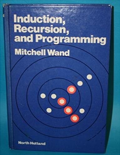 Induction, Recursion and Programming