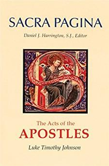 The Acts of the Apostles (Sacra Pagina Series, Vol. 5)
