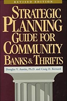 Strategic Planning Guide for Community Banks and Thrifts