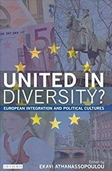 United in Diversity: European Integration and Political Cultures (Library o ...