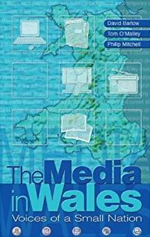Media in Wales: Voices of a Small Nation