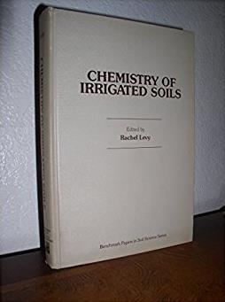 Chemistry of Irrigated Soils (Benchmark papers in soil science series)