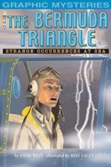 The Bermuda Triangle: Strange Occurances at Sea (Graphic Mysteries)