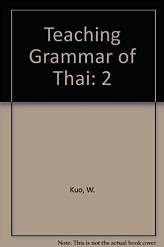 2: Teaching Grammar of Thai (English and Thai Edition)