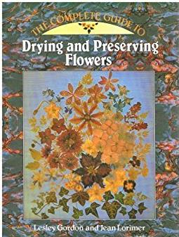 Complete Guide to Drying and Preserving Flowers