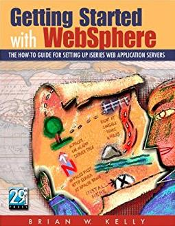 Getting Started with WebSphere: The How-To Guide for Setting Up iSeries Web ...
