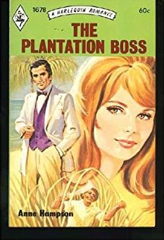 The Plantation Boss (Harlequin Romance #1678)