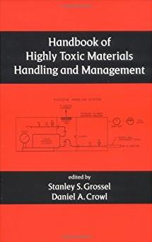 Handbook of Highly Toxic Materials Handling and Management (Environmental S ...