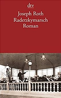 Radetzkymarsch Roman (German Edition)