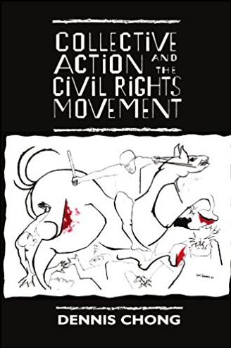 Collective Action and the Civil Rights Movement (American Politics and Poli ...