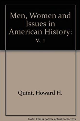 1: Men, Women and Issues in American History (The Dorsey series in history)