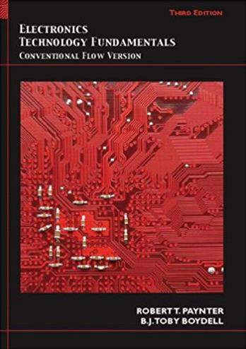 Electronics Technology Fundamentals: Conventional Flow Version (3rd Edition ...