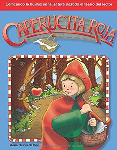 Caperucita Roja: Folk and Fairy Tales (Building Fluency Through Reader's Th ...