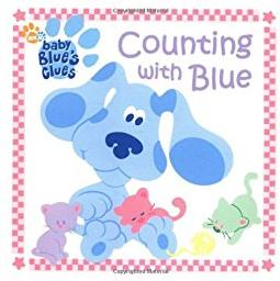 Counting with Blue (Blue's Clues Baby Board Book #1)