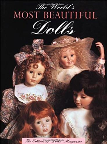 The World's Most Beautiful Dolls