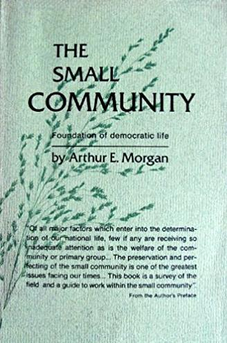 Small Community: Foundation of Democratic Life