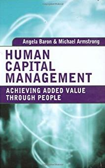 Human Capital Management: Achieving Added Value Through People