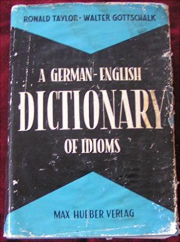 A German-English Dictionary of Idioms