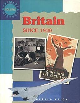 Britain Since 1930 (Collins Primary History)