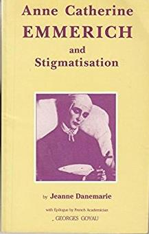 Anne Catherine Emmerich And Stigmatisation
