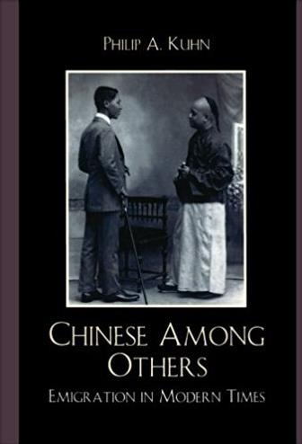 Chinese Among Others: Emigration in Modern Times (State & Society in East Asia)