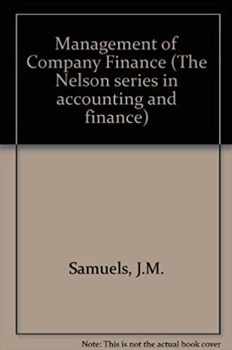 Management of Company Finance (The Nelson series in accounting and finance)