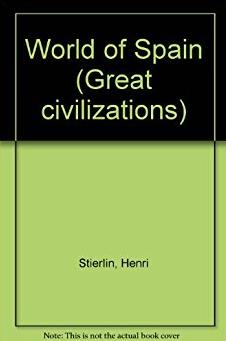 The Cultural History of Spain (Great civilizations)