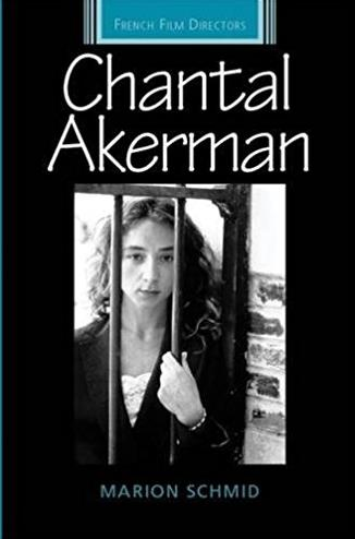 Chantal Akerman (French Film Directors MUP)