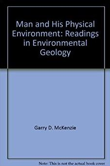 Man and his physical environment;: Readings in environmental geology